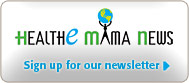 Health-E Mama - Sign up for the newsletter